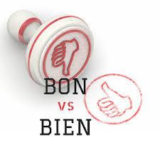 bon / bien. bijvoeglijk naamwoord. bijwoord